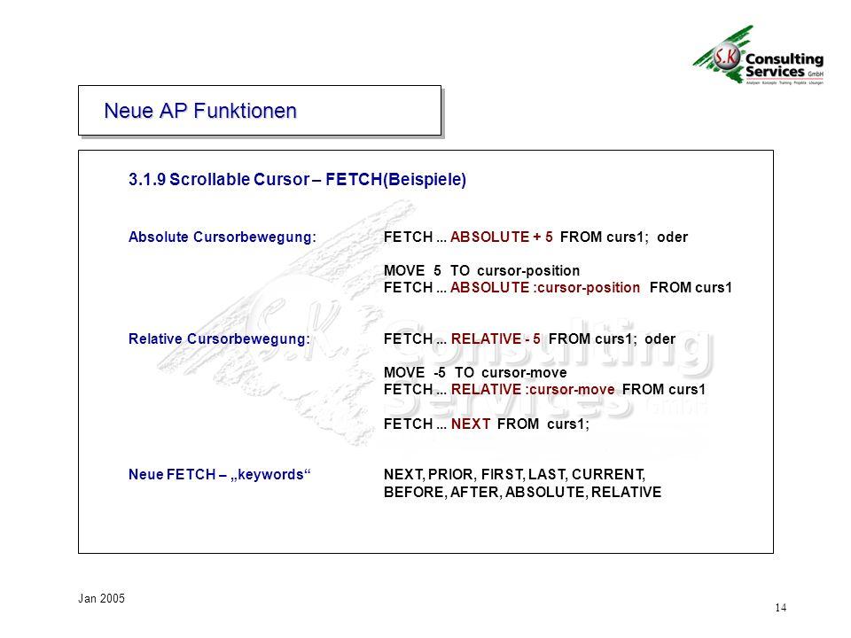 Neue AP Funktionen 3.1.9 Scrollable Cursor – FETCH(Beispiele)