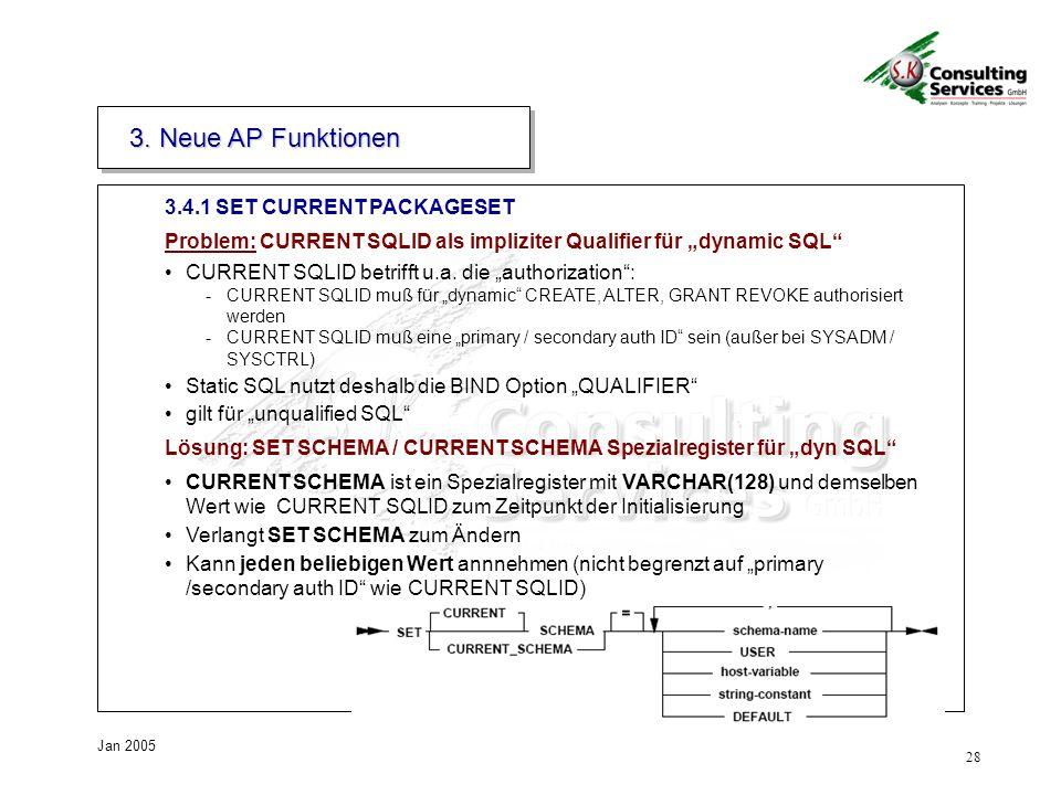 3. Neue AP Funktionen 3.4.1 SET CURRENT PACKAGESET