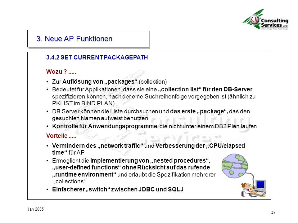 3. Neue AP Funktionen 3.4.2 SET CURRENT PACKAGEPATH Wozu .....