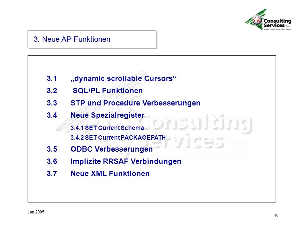 "3.1 ""dynamic scrollable Cursors 3.2 SQL/PL Funktionen"