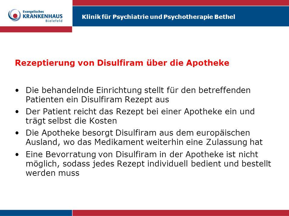 Rezeptierung von Disulfiram über die Apotheke