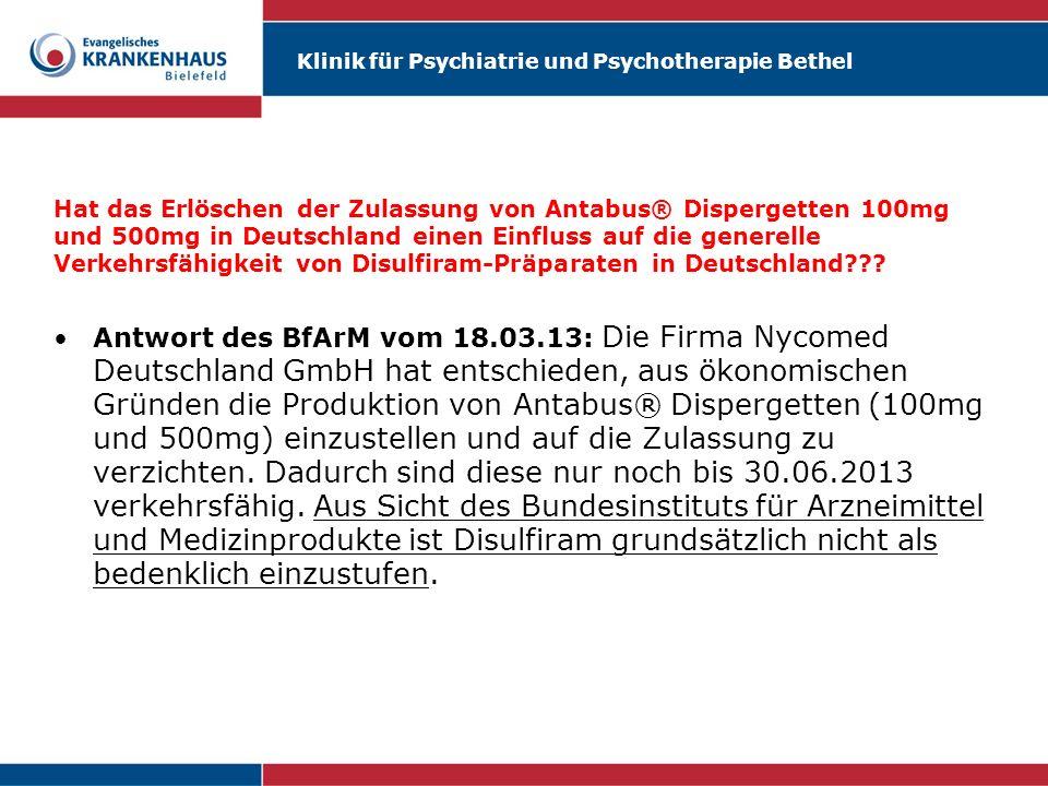 Hat das Erlöschen der Zulassung von Antabus® Dispergetten 100mg und 500mg in Deutschland einen Einfluss auf die generelle Verkehrsfähigkeit von Disulfiram-Präparaten in Deutschland