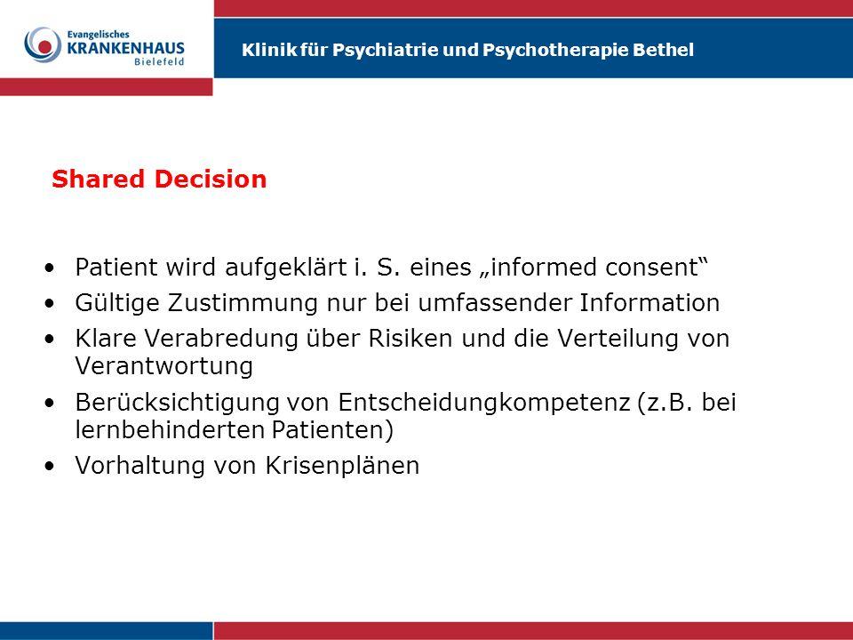 """Shared DecisionPatient wird aufgeklärt i. S. eines """"informed consent Gültige Zustimmung nur bei umfassender Information."""