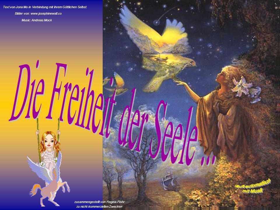Die Freiheit der Seele ... läuft automatisch mit Musik