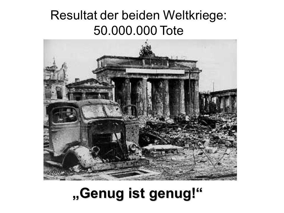 Resultat der beiden Weltkriege: