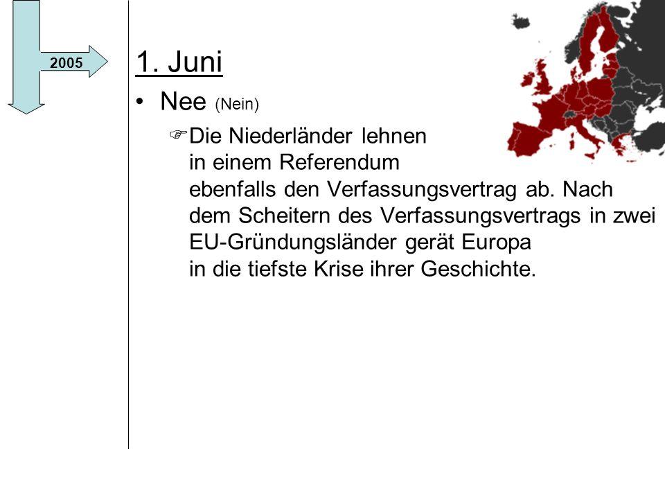 1. Juni Nee (Nein)