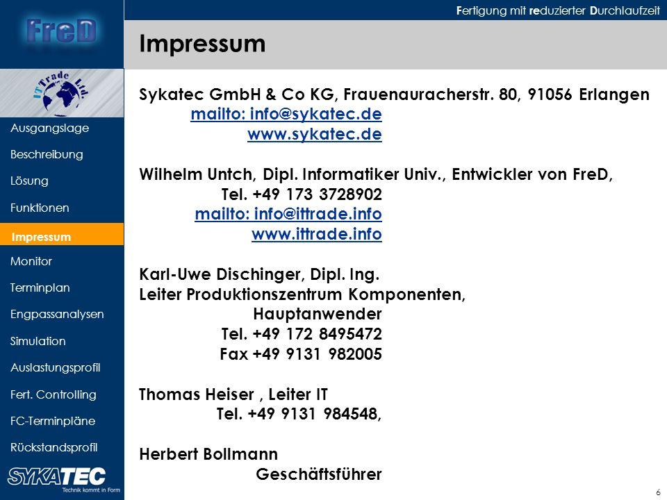 Impressum Sykatec GmbH & Co KG, Frauenauracherstr. 80, 91056 Erlangen mailto: info@sykatec.de www.sykatec.de.