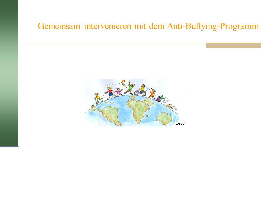 Gemeinsam intervenieren mit dem Anti-Bullying-Programm