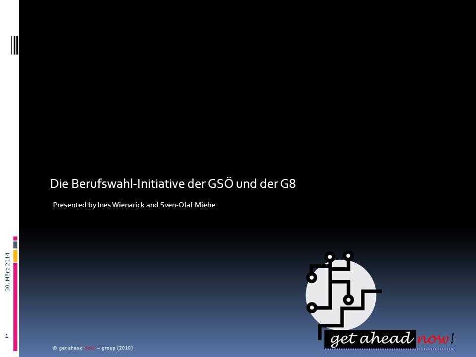 Die Berufswahl-Initiative der GSÖ und der G8