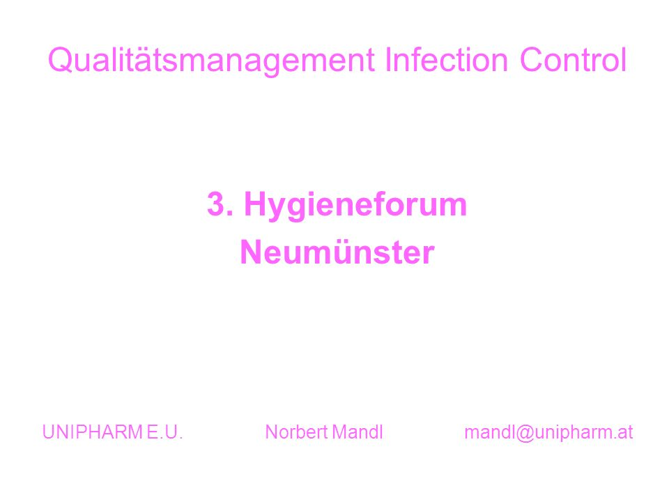 3. Hygieneforum Neumünster