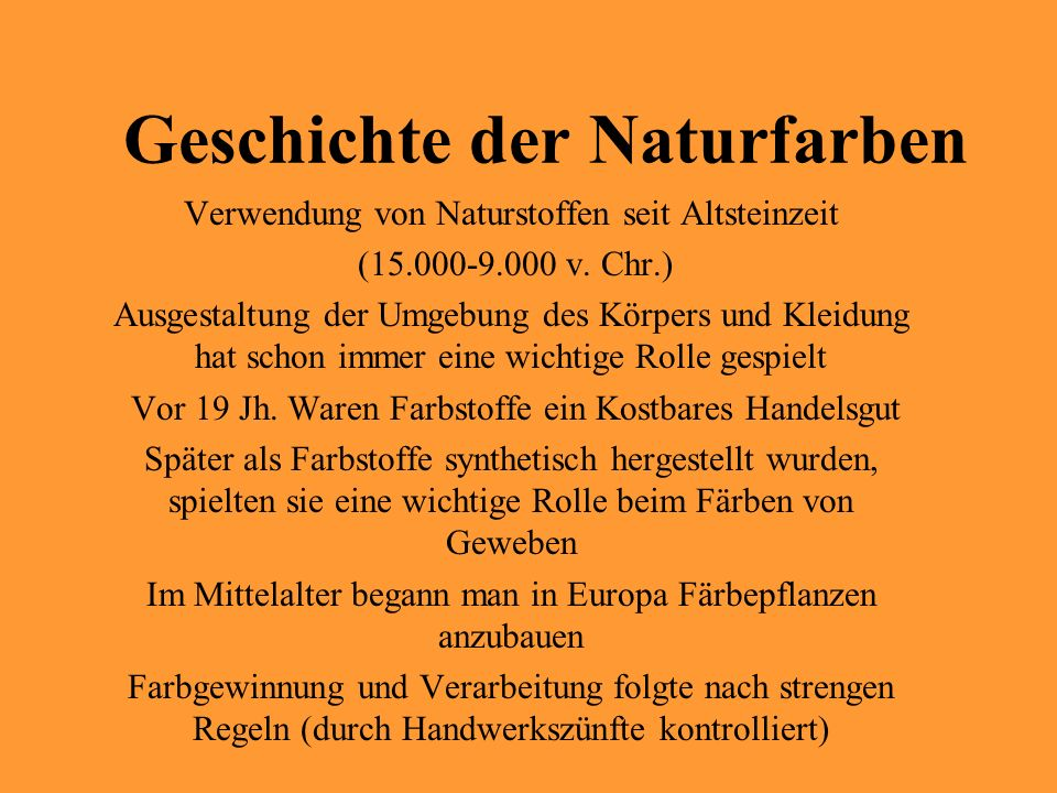 Geschichte der Naturfarben