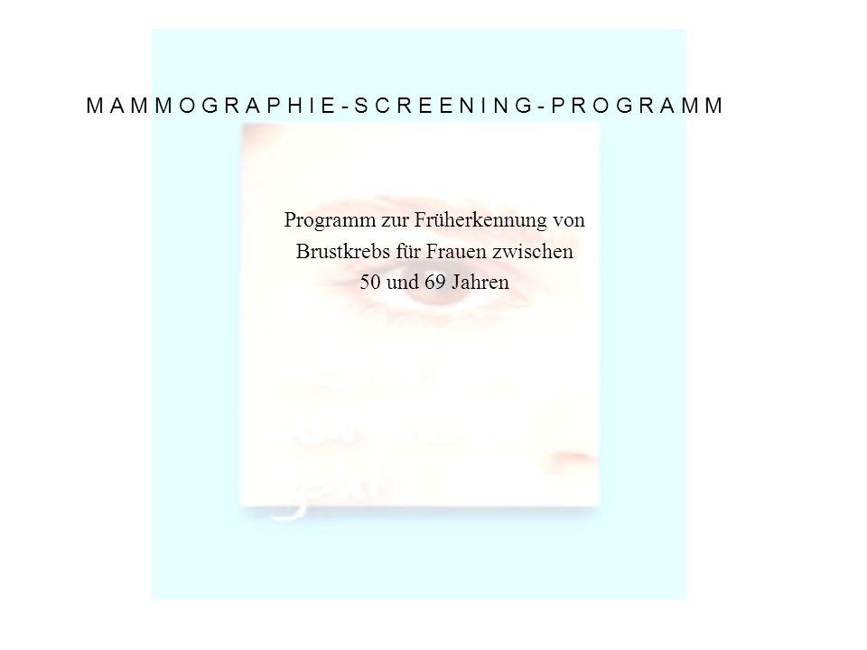 Programm zur Früherkennung von Brustkrebs für Frauen zwischen