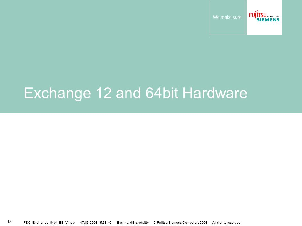 Exchange 12 and 64bit Hardware