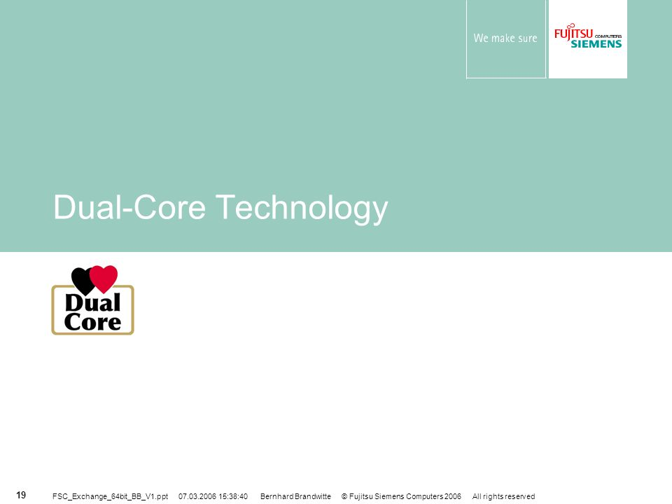 Dual-Core Technology
