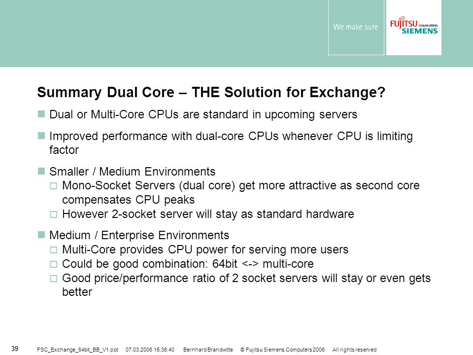 Summary Dual Core – THE Solution for Exchange