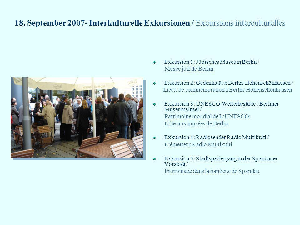 18. September 2007- Interkulturelle Exkursionen / Excursions interculturelles