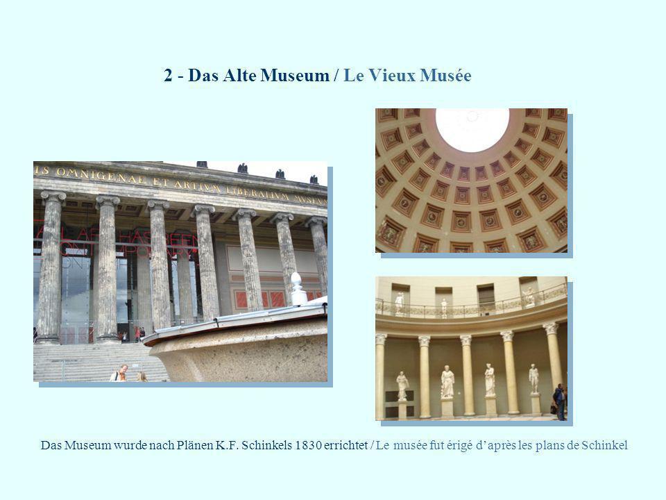 2 - Das Alte Museum / Le Vieux Musée