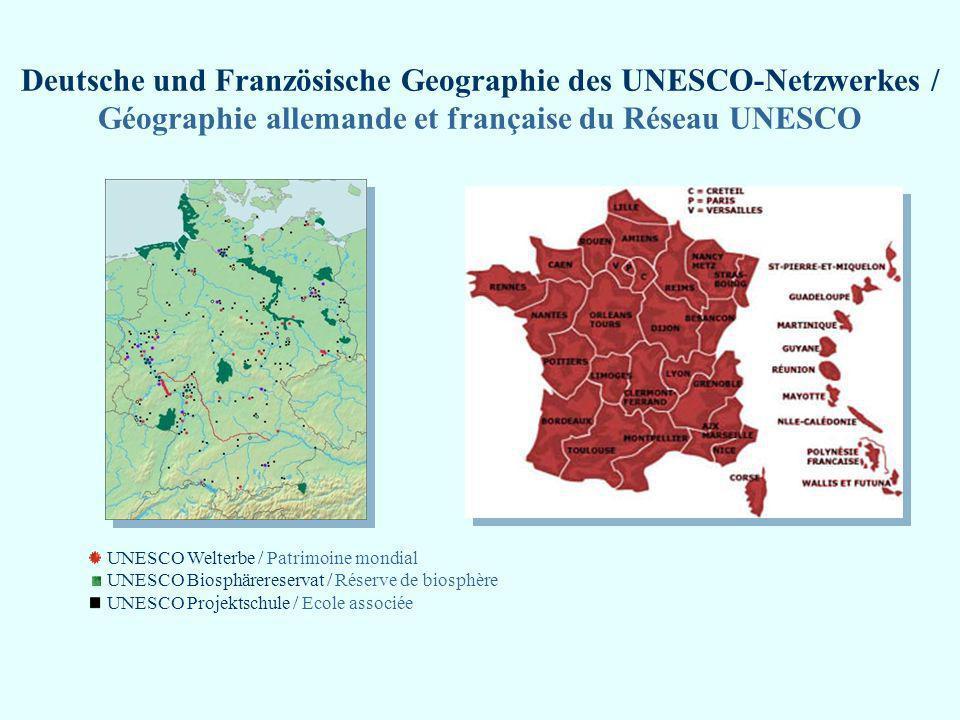 Deutsche und Französische Geographie des UNESCO-Netzwerkes / Géographie allemande et française du Réseau UNESCO