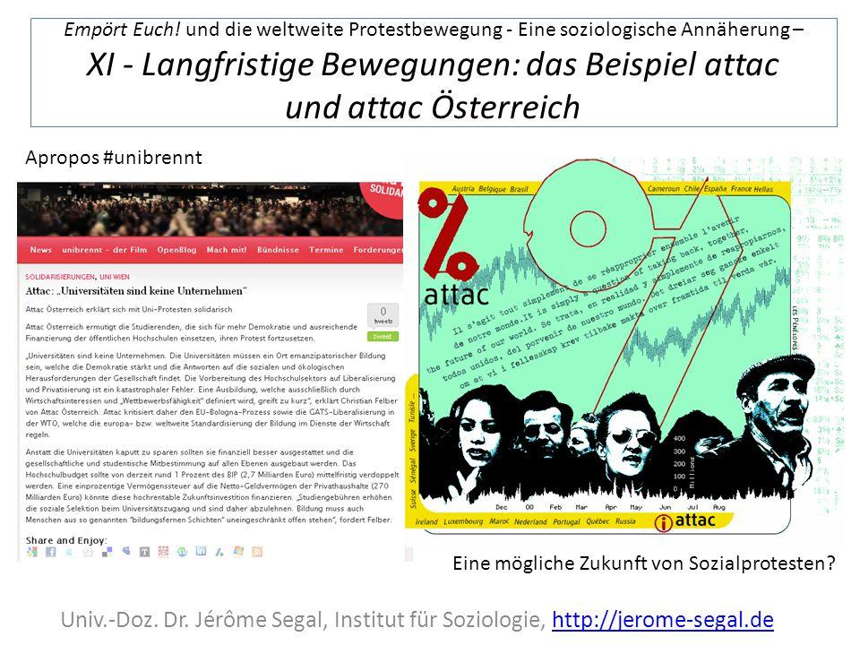 Empört Euch! und die weltweite Protestbewegung - Eine soziologische Annäherung – XI - Langfristige Bewegungen: das Beispiel attac und attac Österreich