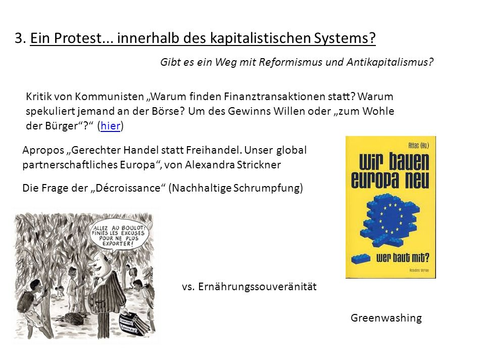 3. Ein Protest... innerhalb des kapitalistischen Systems