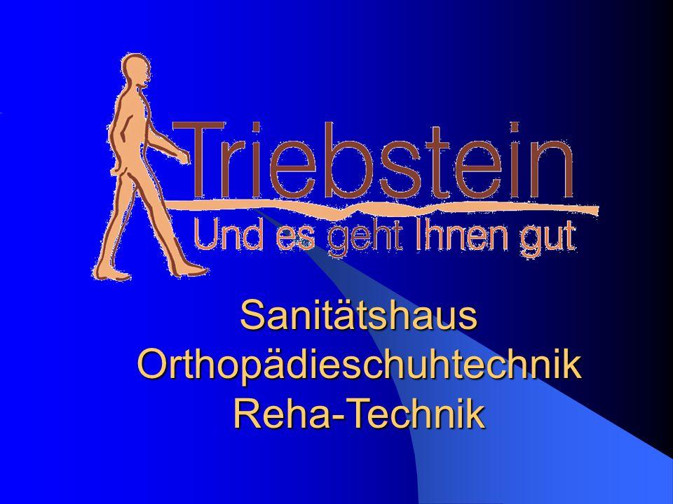 Sanitätshaus Orthopädieschuhtechnik Reha-Technik