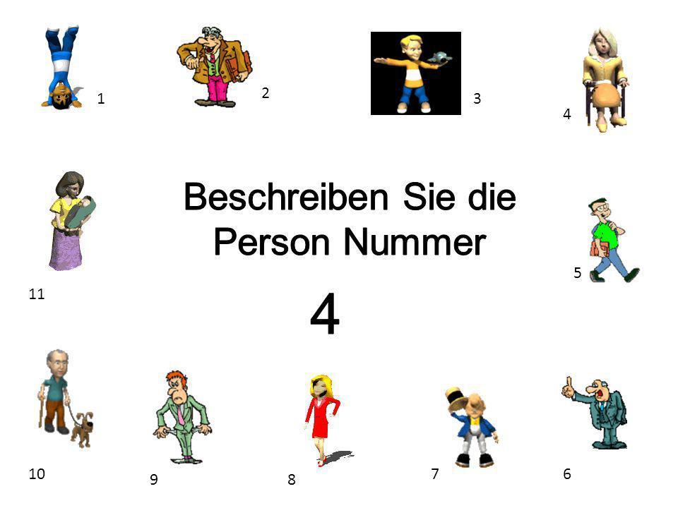 Beschreiben Sie die Person Nummer