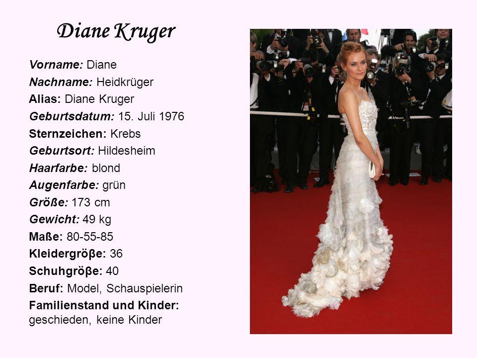 Diane Kruger Vorname: Diane Nachname: Heidkrüger Alias: Diane Kruger