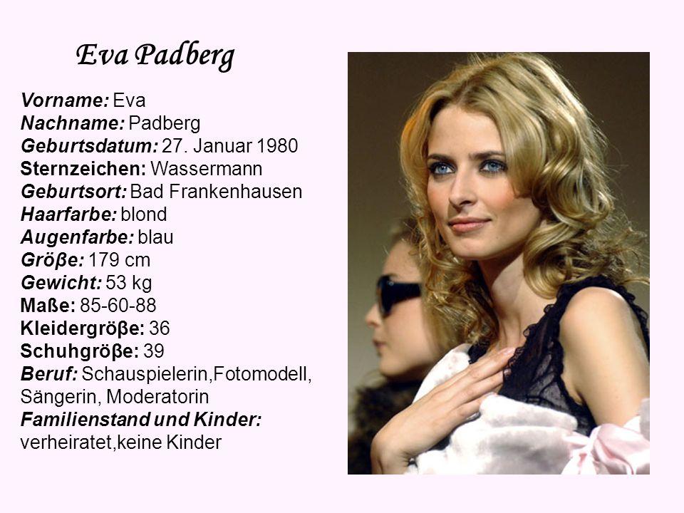 Eva Padberg Vorname: Eva Nachname: Padberg