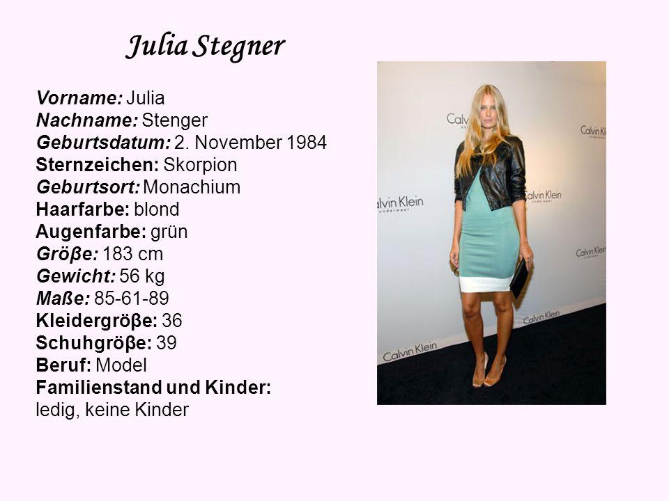 Julia Stegner Vorname: Julia Nachname: Stenger