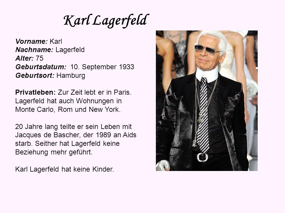 Karl Lagerfeld Vorname: Karl Nachname: Lagerfeld Alter: 75