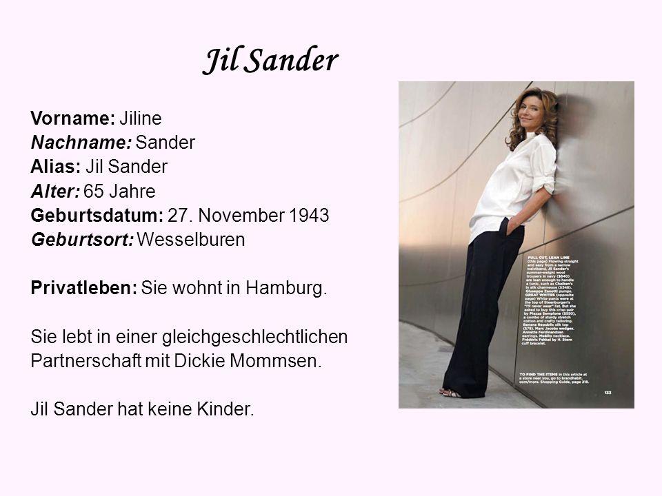 Jil Sander Vorname: Jiline Nachname: Sander Alias: Jil Sander