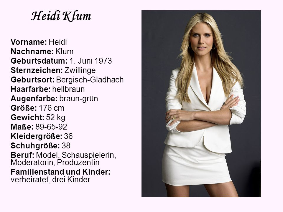 Heidi Klum Vorname: Heidi Nachname: Klum Geburtsdatum: 1. Juni 1973