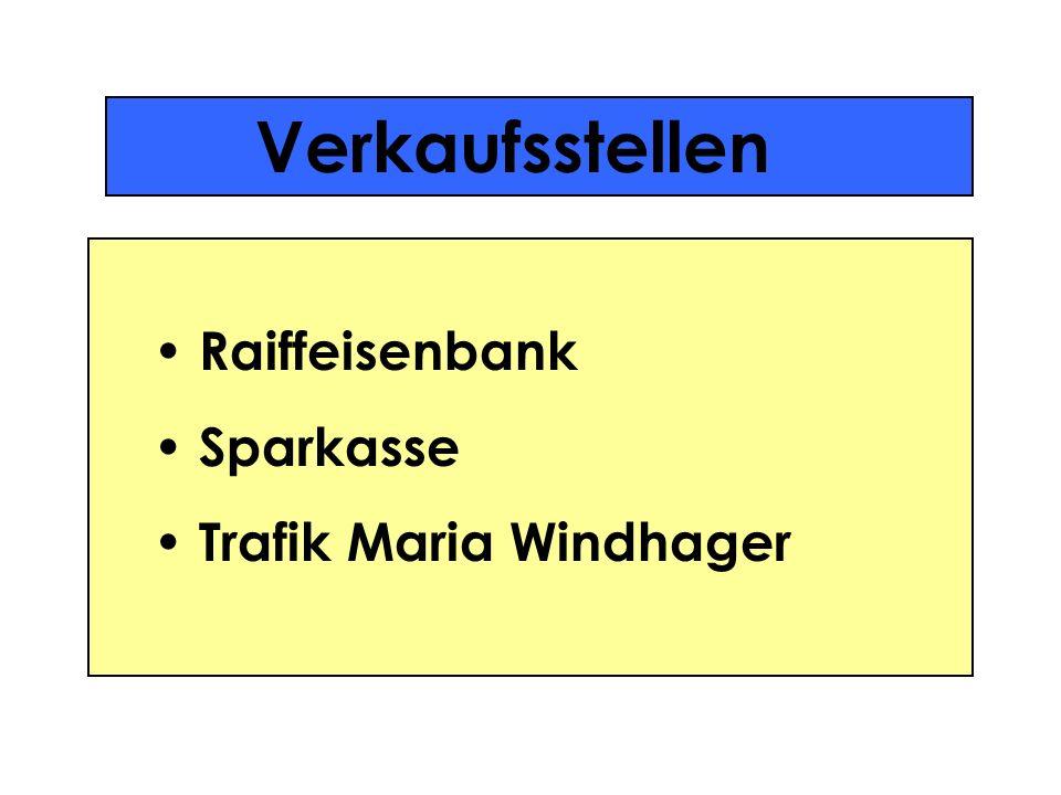 Verkaufsstellen Raiffeisenbank Sparkasse Trafik Maria Windhager