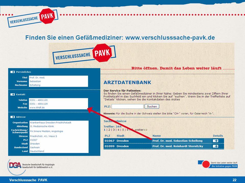 Finden Sie einen Gefäßmediziner: www.verschlusssache-pavk.de