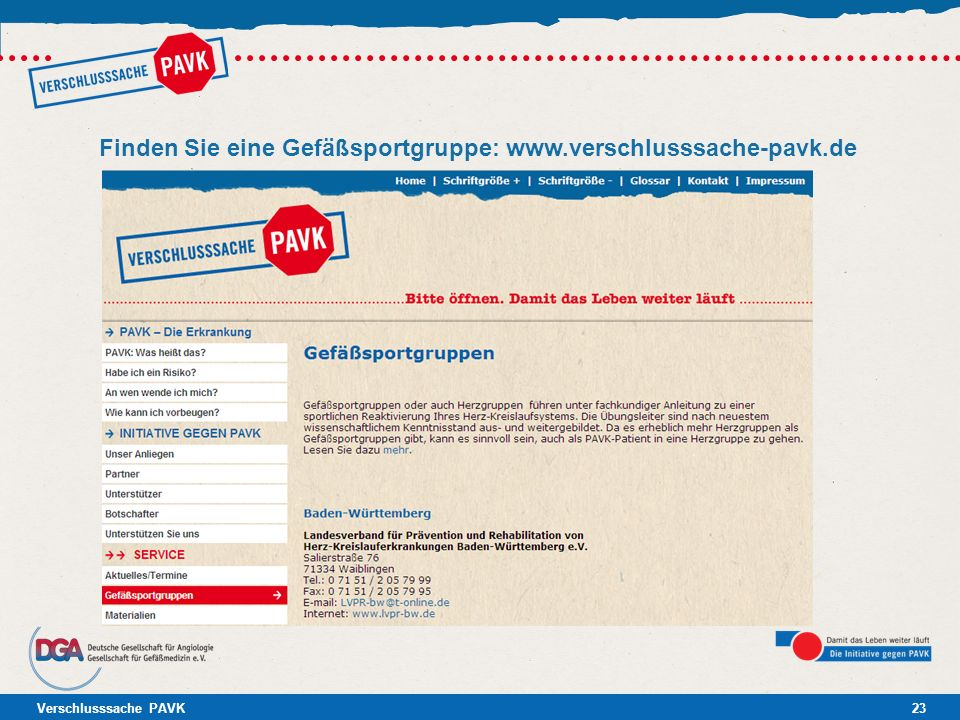 Finden Sie eine Gefäßsportgruppe: www.verschlusssache-pavk.de