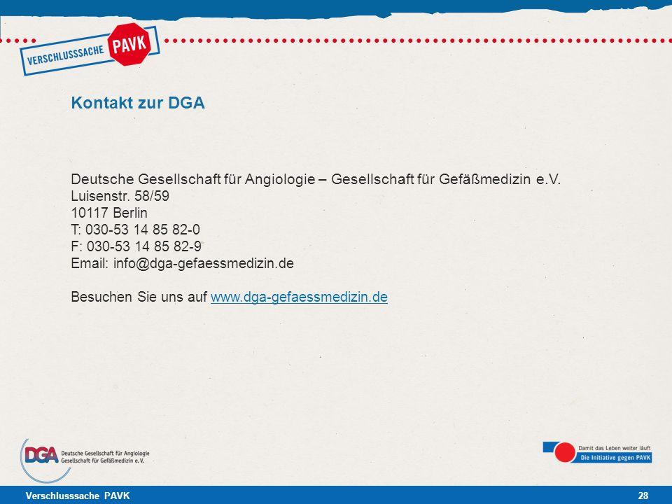 Kontakt zur DGA Deutsche Gesellschaft für Angiologie – Gesellschaft für Gefäßmedizin e.V. Luisenstr. 58/59.