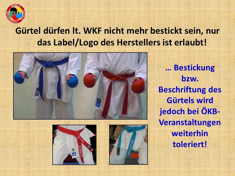 Gürtel dürfen lt. WKF nicht mehr bestickt sein, nur das Label/Logo des Herstellers ist erlaubt!