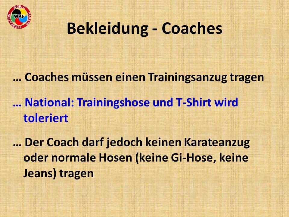 Bekleidung - Coaches … Coaches müssen einen Trainingsanzug tragen