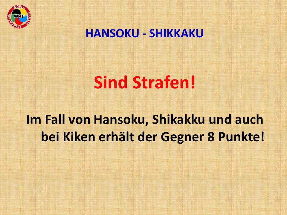 HANSOKU - SHIKKAKU Sind Strafen.