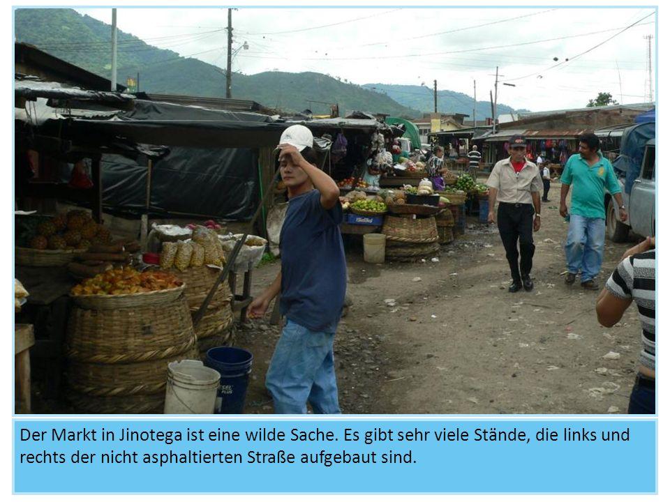 Der Markt in Jinotega ist eine wilde Sache