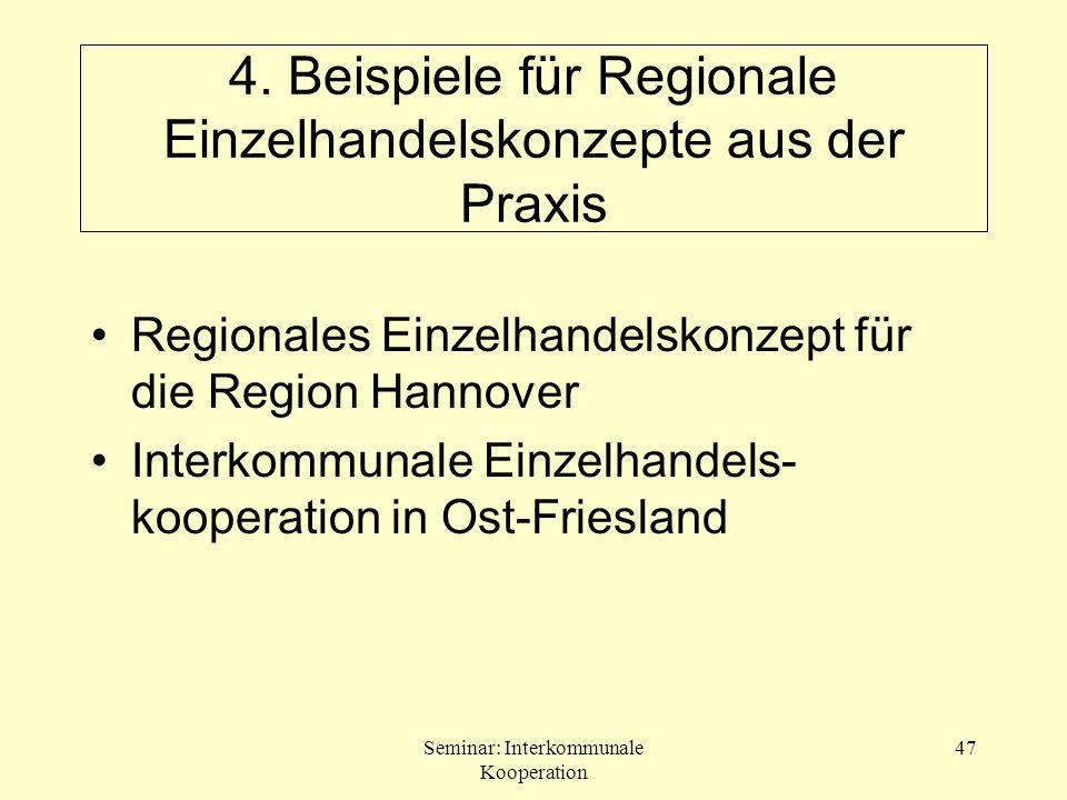 4. Beispiele für Regionale Einzelhandelskonzepte aus der Praxis