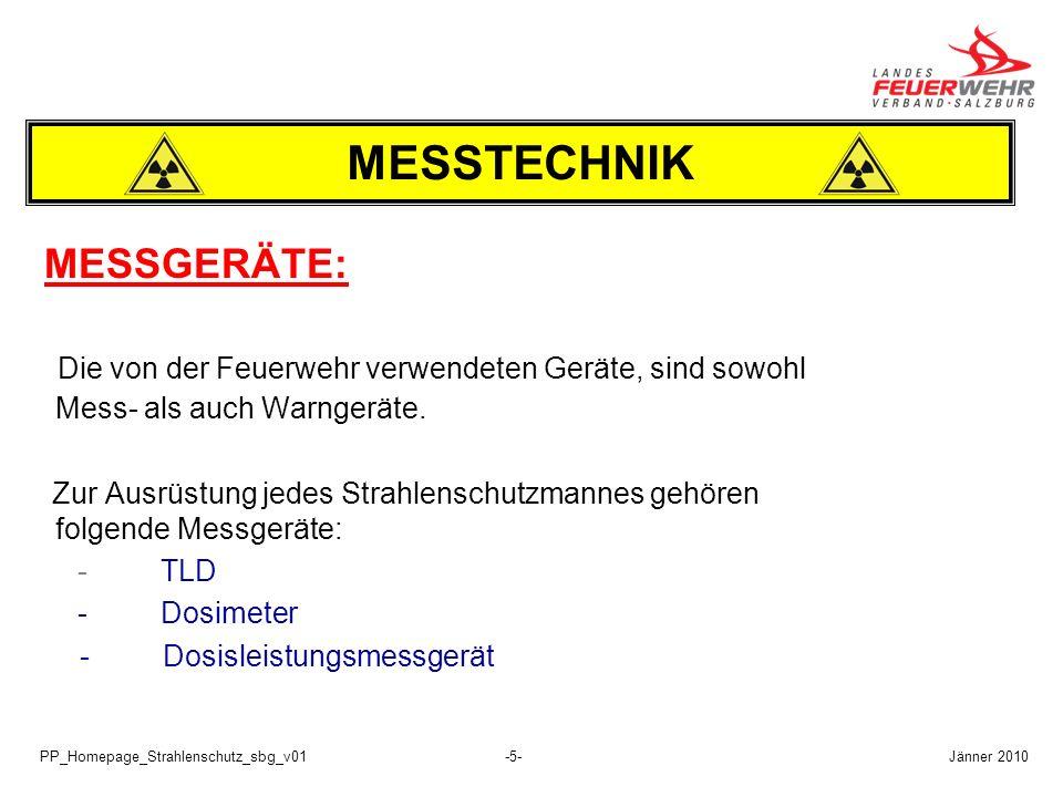 MESSTECHNIK MESSGERÄTE: Die von der Feuerwehr verwendeten Geräte, sind sowohl Mess- als auch Warngeräte.
