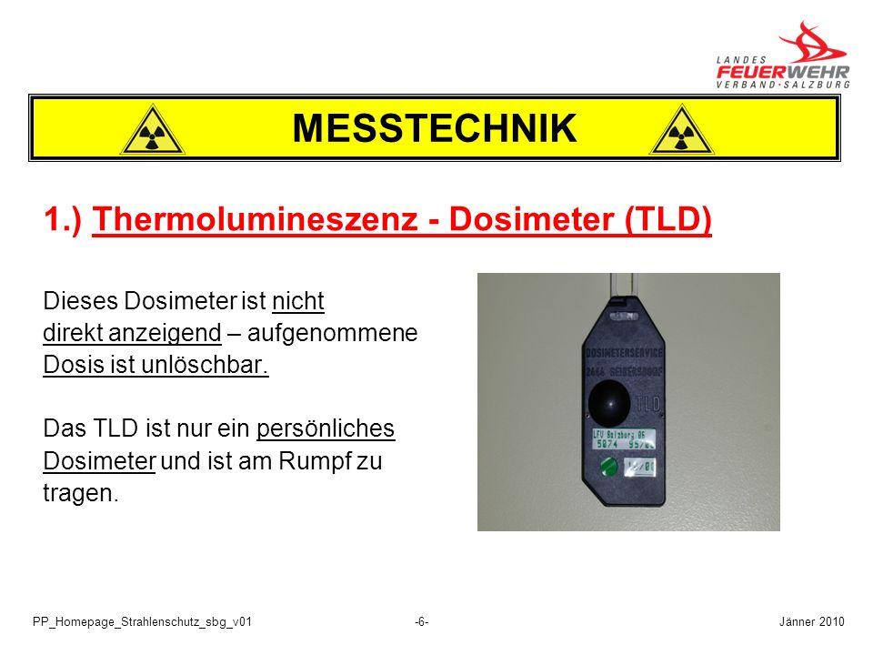 MESSTECHNIK 1.) Thermolumineszenz - Dosimeter (TLD)