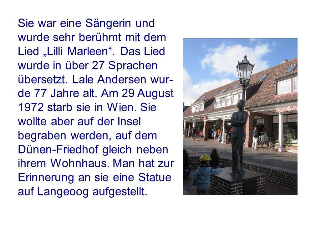 """Sie war eine Sängerin und wurde sehr berühmt mit dem Lied """"Lilli Marleen ."""