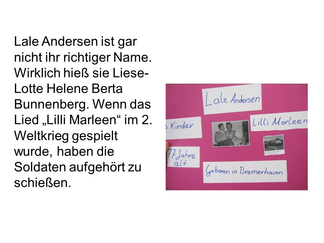 Lale Andersen ist gar nicht ihr richtiger Name