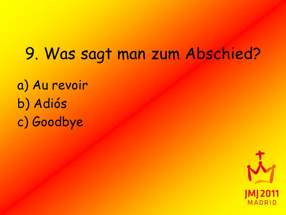 9. Was sagt man zum Abschied