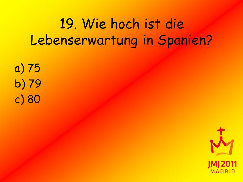 19. Wie hoch ist die Lebenserwartung in Spanien