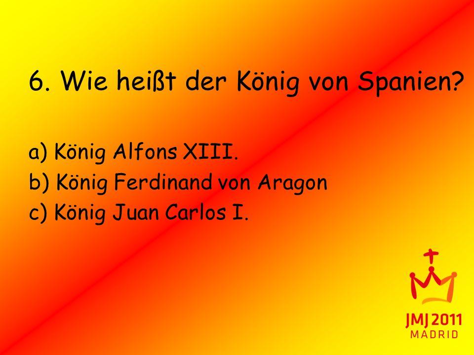 6. Wie heißt der König von Spanien