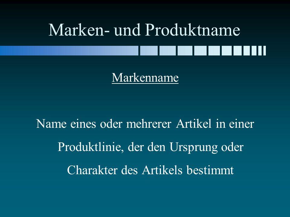 Marken- und Produktname