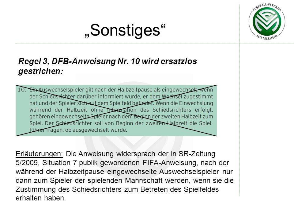 """""""Sonstiges Regel 3, DFB-Anweisung Nr. 10 wird ersatzlos gestrichen:"""